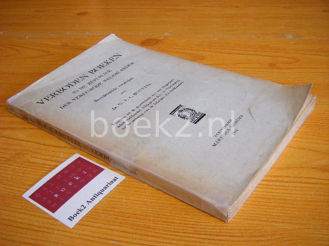 KNUTTEL, W.P.C. - Verboden boeken in de Republiek der Vereenigde Nederlanden Beredeneerde catalogus