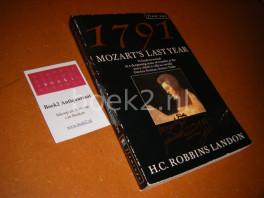 1791, Mozart`s Last Year