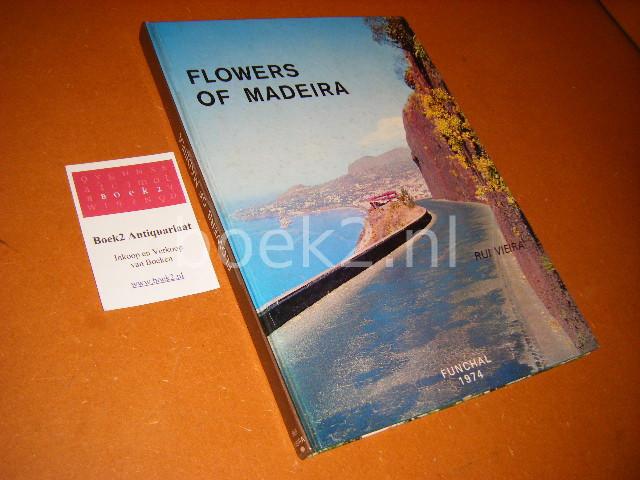 VEIRA, RUI. - Flowers of Madeira