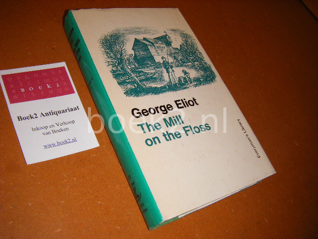 ELIOT, GEORGE. - The Mill on the Floss  Introduction by W. Robertson Nicoll