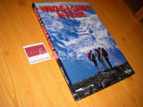 Walking and Climbing in the Alps. A Guide to the Finest Routes