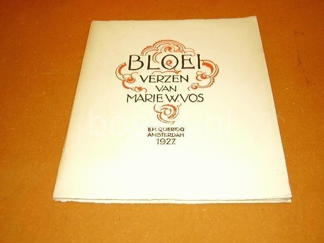 VOS, MARIE W. - Bloei, verzen van Marie W. Vos