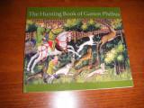 The Hunting Book of Gaston Phébus
