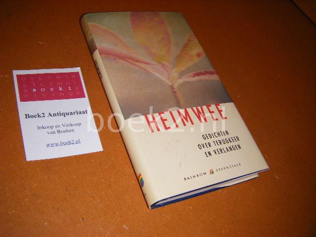 ZUIDEN, HENK VAN (SAMENSTELLING) - Heimwee - Gedichten over Terugkeer en Verlangen [Rainbow Essentials 61]
