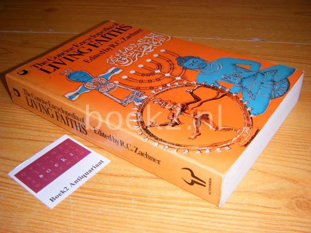 ZAEHNER, R.C. (ED.) - The concise encyclopedia of living faiths