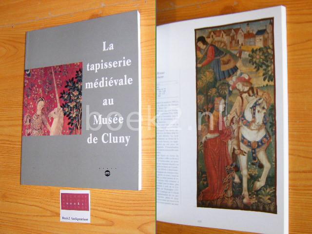 JOUBERT, FABIENNE - La tapisserie medievale au Musee de Cluny