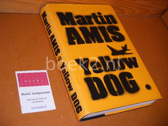 AMIS, MARTIN - Yellow Dog