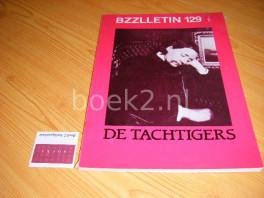 De Tachtigers, BZZLLETIN 129, jrg. 14, oktober 1985