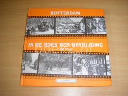Rotterdam in de roes der bevrijding