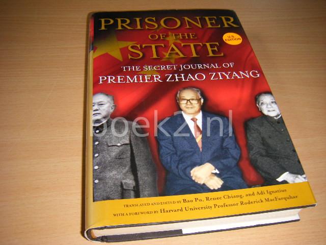 ZHAO ZIYANG - Prisoner of the State. The Secret Journal of Premier Zhao Ziyang