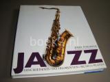 Jazz. Geschiedenis, instrumenten, musici, platen.