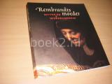 Rembrandts Moeder.