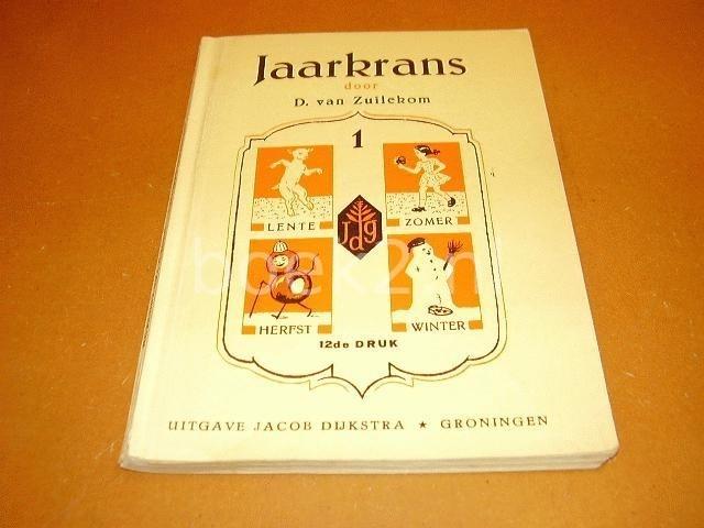 ZUILEKOM, D. VAN - Jaarkrans, leesboekje met stillees-oefeningen