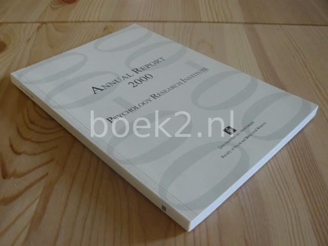 EDITORS - Annual report 2000 Psychology research institute
