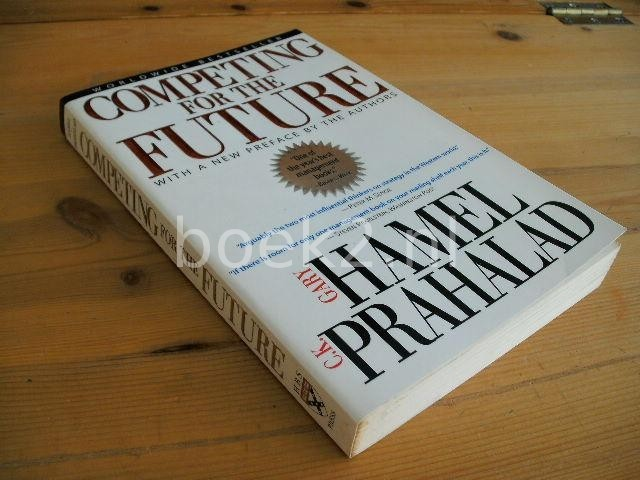 HAMEL, GARY AND PRAHALAD, C.K. - Competing for the future
