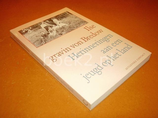 BREDOW, ILSE GRAVIN VON - Herinneringen aan een jeugd op het land