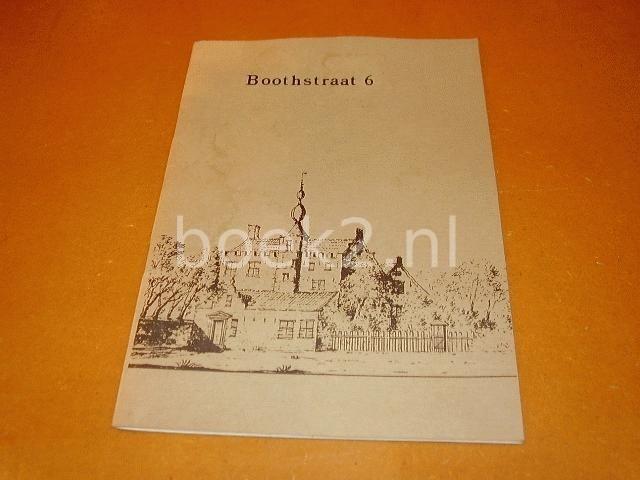 SCHAIK, J.W.C. - Boothstraat 6, De geschiedenis van een claustraal huis aan St. Jan [Utrecht]