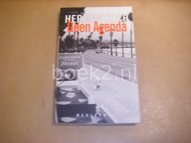 KOCH, HERMAN - Geen Agenda