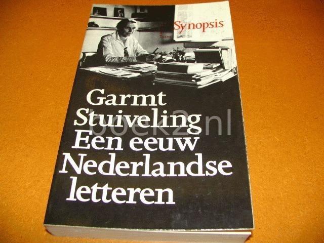 STUIVELING, GARMT - Een Eeuw Nederlandse Letteren