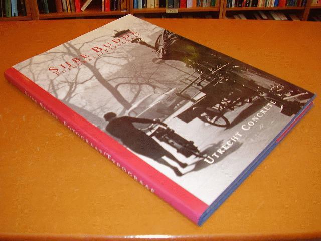 Rijntjes, Gerard J.P. (red.) - Sijbe Budde - Fotograaf tyopgraaf