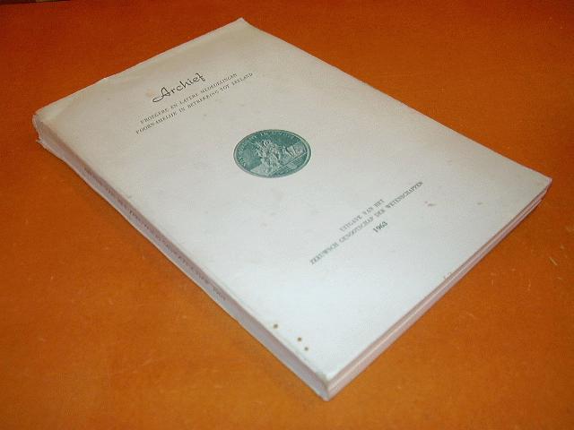 Ghijsen, de Bree & de Bruine (red.) - Archief - Vroegere en Latere mededelingen voornamelijk in betrekking tot Zeeland