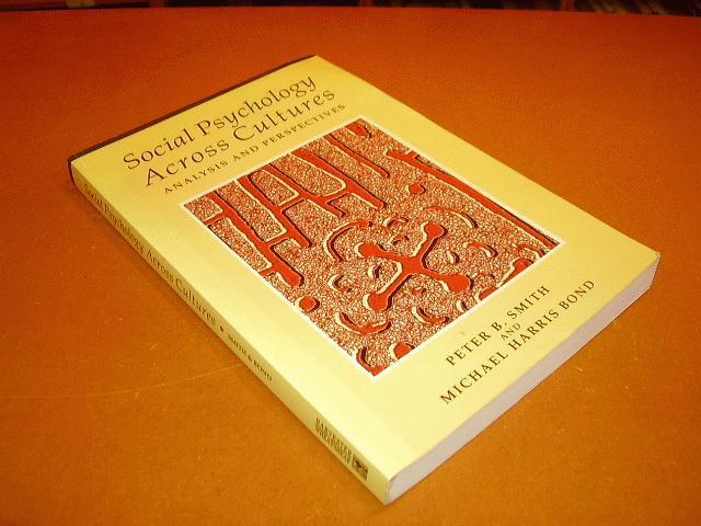 SMITH, PETER B.; BOND, MICHAEL HARRIS - Social Psychology Across Cultures