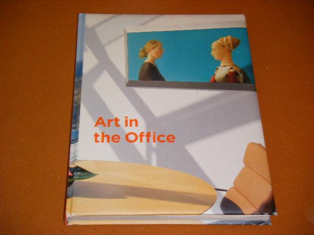 Birnie, Annabelle (red.) e.a. - Art in the Office. ING Art Collection a universal Language.