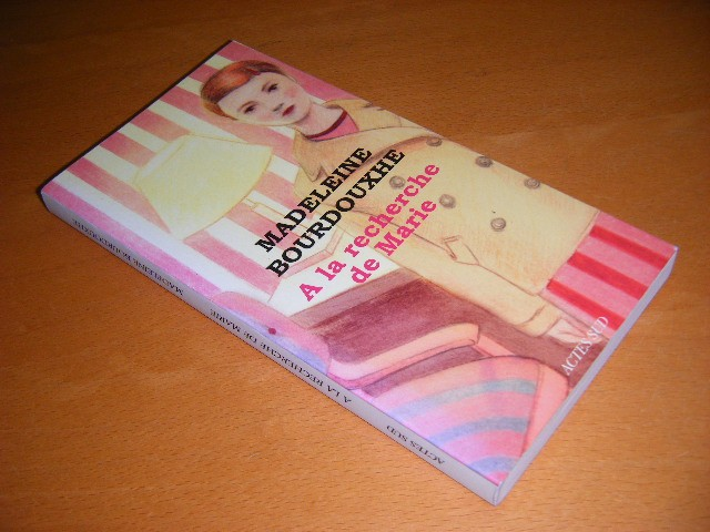 Madeleine Bourdouxhe - A la recherche de Marie