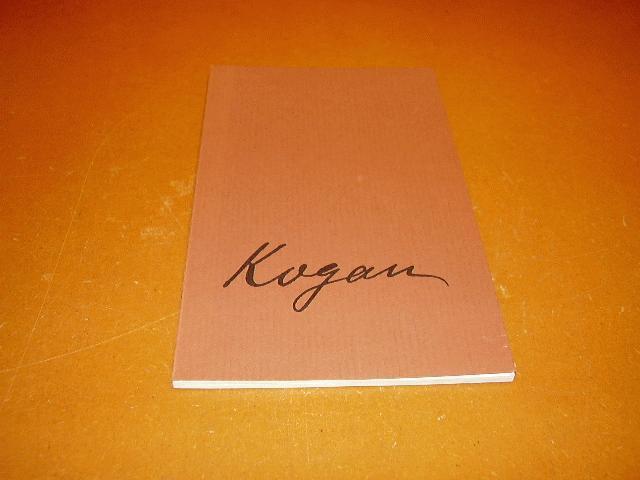 Megusma, P. (red.) - Kogan. Ter gelegenheid van de 100e geboortedag van Moissy Kogan.