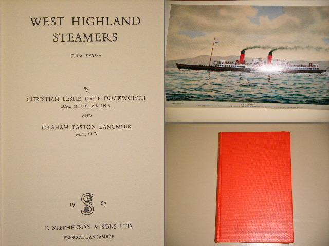 Duckworth, C.L.D.; G.E. Langmuir. - West Highland Steamers.
