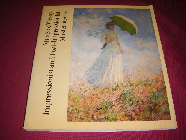 Anon. - Musee d`Orsay. Impressionist and Post-Impressionist Masterpieces