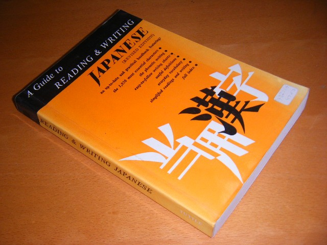 Florence Sakade (ed.) - A Guide to Reading and Writing Japanese The 1850 Basic Characters and the Kana Syllabaries