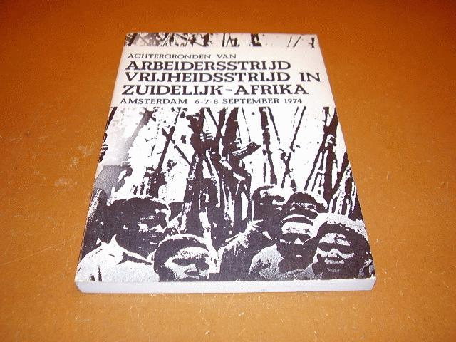 Organisatie-komitee - Achtergronden van arbeidsstrijd vrijheidsstrijd in Zuidelijk-Afrika