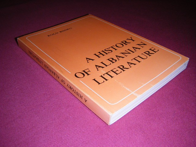 Koco Bihiku - A History of Albanian Literature [from its origin to the liberation of the country from the nazi-fascist occupation (Nov. 29, 1944)]