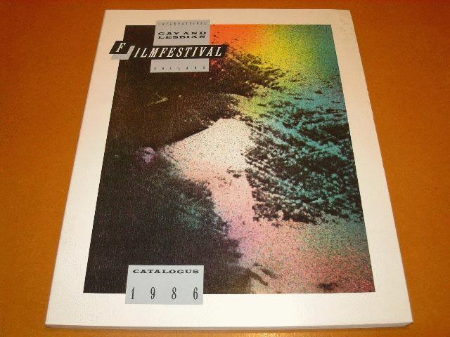Premsela, Benno (bestuur) - International Gay and Lesbian Filmfestival Holland Catalogus 1986