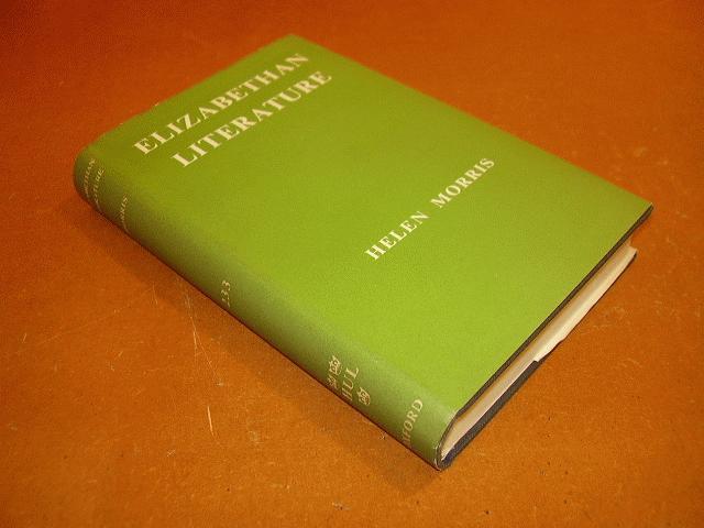 MORRIS, HELEN - Elizabethan Literature