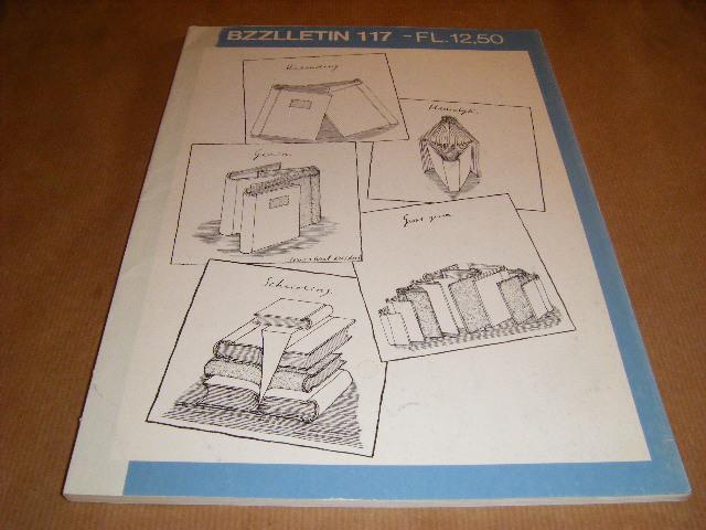 Red.; Diepstraten, Johan - BZZLLETIN. 12e jaargang nummer 117, juni 1984.
