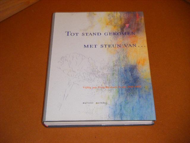 Verheul, Jaap; Joost Dankers. - Tot Stand gekomen met Steun van... Vijftig Jaar Prins Bernhard Fonds 1940-1990.