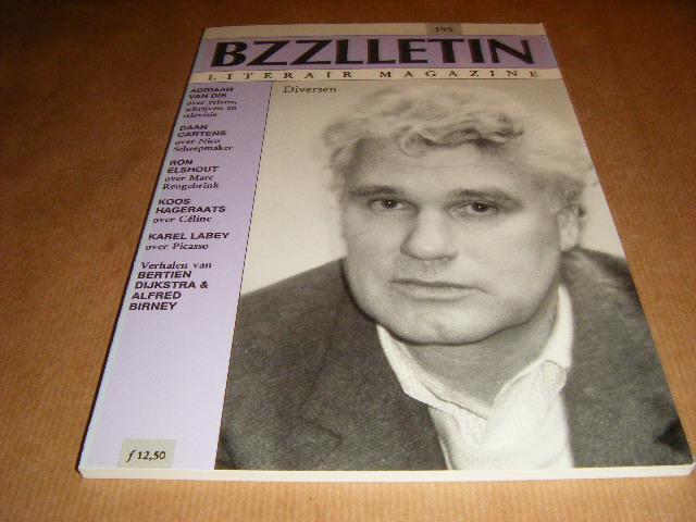 Red.; Cartens, Daan - BZZLLETIN. Literair Magazine. Nummer 195, 21e jaargang, april 1992. Adriaan van Dis, Daan Cartens, Ron Elshout, Koos Hageraats, Karel Labey.
