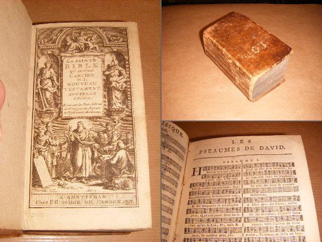 - - La Sainte Bible qui contient l'Ancien et le Nouveau Testament & Les Pseaumes de David, Mis en Vers Fran�§ois