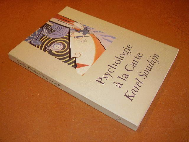 SOUDIJN, KAREL - Psychologie a la Carte