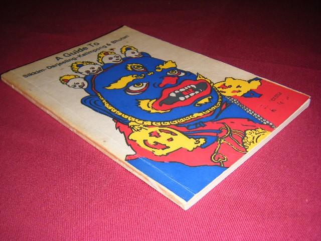 S. Verma en R. Verma - A guide to Sikkim - Darjeeling - Kalimpong and Bhutan (with maps)