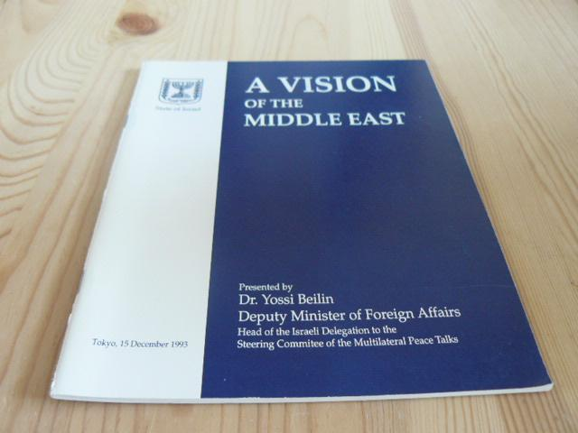 Beilin, dr. Yossi - A vision of the Middle East
