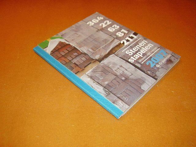 Soet & Blank - 364, 22, 63, 81, 211, Stenen stapelen, bouwen voor mensen. Bo-Ex jaarverslag 2007.