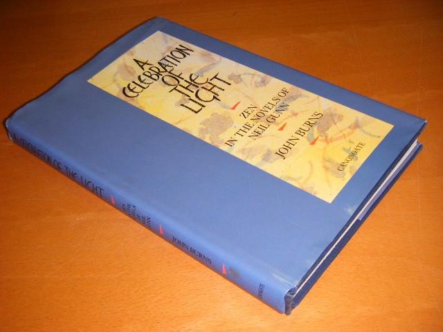 John Burns - A Celebration of the Light Zen in the Novels of Neil Gunn