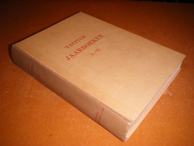 Tacitus, Cornelius; Francken, Dr. C. M.; Fraenkel, Dr. J.M. (vertaling) - Jaarboeken I-VI
