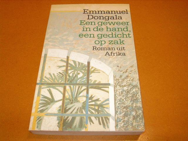 Dongala, Emmanuel. - Een geweer in de hand, een gedicht op zak - roman uit Afrika.