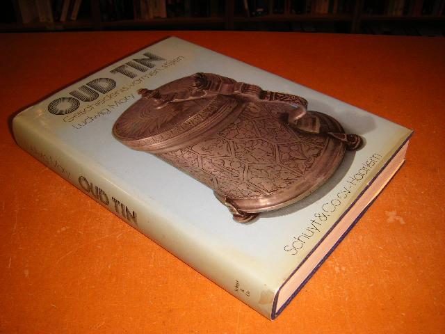 MORY, LUDWIG - Oud tin, Geschiedenis, vormen, stijlen van de oudste tijden tot heden