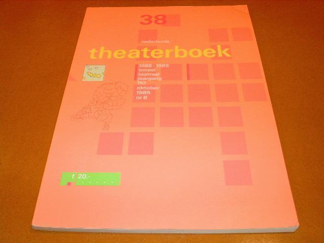 - Nederlands Theaterboek Nummer 38 oktober 1989 nr. 9 jaargang 110 1988-1989