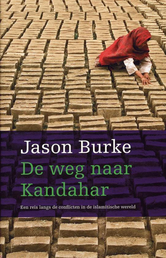 J. Burke - De Weg Naar Kandahar